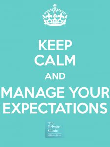 keep-calm-and-manage-your-expectations-the private clinic 1